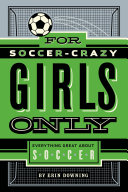 For Soccer Crazy Girls Only In Love With The Game