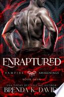 Enraptured  Vampire Awakenings  Book 4