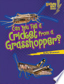 Ebook Can You Tell a Cricket from a Grasshopper? Epub Buffy Silverman Apps Read Mobile