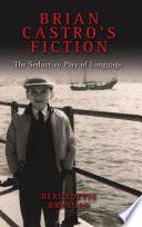 Brian Castro s Fiction