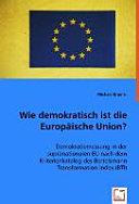 Wie demokratisch ist die Europäische Union?