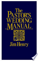 The Pastor s Wedding Manual