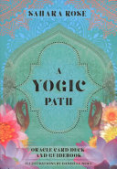 A Yogic Path Oracle Deck And Guidebook Keepsake Box Set