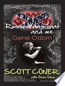 Lynyrd Skynyrd  Ronnie Van Zant  and Me     Gene Odom