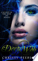 Deep Web   Book 5  A Paranormal  Vampire Romance