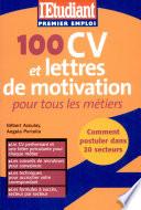 100 CV et lettres de motivation pour tous les m  tiers