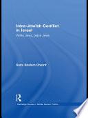 Intra Jewish Conflict in Israel