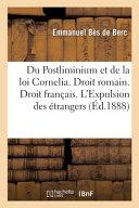 Du Postliminium Et De La Loi Cornelia Droit Romain Droit Fran Ais De L Expulsion Des Trangers