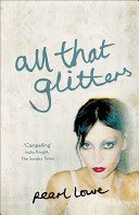 All That Glitters : story of how one woman's addiction to...