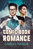 Comic Book Romance : lu with keeping his alternate identity as superhero...