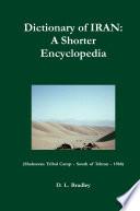 Dictionary of Iran  A Shorter Encyclopedia
