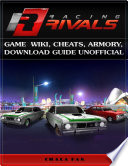 Racing Rivals Game Wiki  Cheats  Armory  Download Guide Unofficial