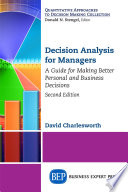 Decision Analysis For Managers Second Edition