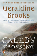Caleb's Crossing : the great harbor settlement where her...