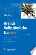 Arends Volkstümliche Namen der Drogen, Heilkräuter, Arzneimittel und Chemikalien