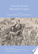 Victorian Fiction Beyond the Canon