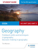 CCEA A level Geography Student Guide 3  AS Unit 3 A2