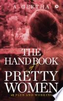 THE HAND BOOK OF PRETTY WOMEN