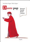 Dante pop. Romanzi, parodie, brand, canzoni