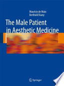The Male Patient in Aesthetic Medicine Field Aesthetic Medicine Is Advancing