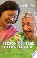 Person Centred Dementia Care  Second Edition