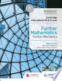 Cambridge International AS & A Level Further Mathematics Further Mechanics Support For Paper 3 Of The Syllabus For