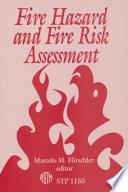 Fire Hazard and Fire Risk Assessment