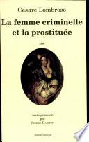 La femme criminelle et la prostitu  e