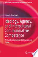 Ideology  Agency  and Intercultural Communicative Competence