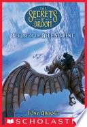 Flight of the Blue Serpent  The Secrets of Droon  33