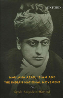 Maulana Azad  Islam and the Indian National Movement