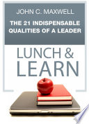 The 21 Indispensable Qualities of a Leader Lunch   Learn