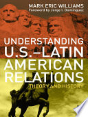 Understanding U S  Latin American Relations