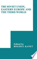 The Soviet Union, Eastern Europe and the Third World