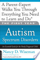 The First Year Autism Spectrum Disorders