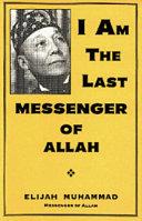 I Am the Last Messenger of Allah