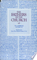 Letters (1–81) (The Fathers of the Church, Volume 51) Us Written From C 249 Until