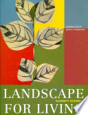 Landscape For Living : influential american modernist landscape architects....
