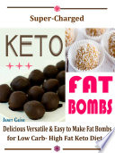 Super Charged Keto Fat Bombs