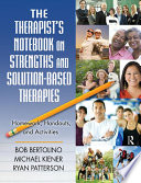 The Therapist   s Notebook on Strengths and Solution Based Therapies