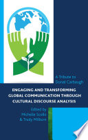 Engaging And Transforming Global Communication Through Cultural Discourse Analysis