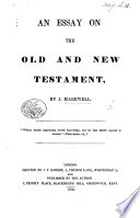 An Essay on the Old and New Testament