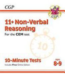 New 11+ CEM 10-Minute Tests: Non-Verbal Reasoning - Ages 8-9 (with Online Edition)