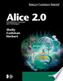 Alice 2 0  Introductory Concepts and Techniques