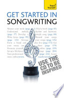 Get Started In Songwriting  Teach Yourself