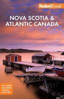 Fodor S Nova Scotia And Atlantic Canada