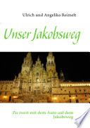 Unser Jakobsweg