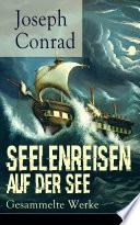 Seelenreisen auf der See  Gesammelte Werke  Vollst  ndige deutsche Ausgaben