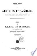 Obras del v  p  m  fray Luis de Granada con un prologo e la vida del autor por Don Jos   Joaqu  n de Mora