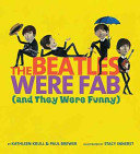 The Beatles Were Fab  and They Were Funny